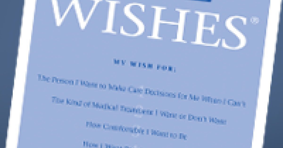 Five Wishes An Easy Advance Directive Promotes Dialogue